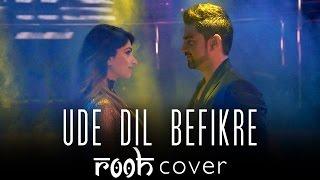 Ude Dil Befikre   Rooh Cover - Arabic   Befikre   Ranveer Singh   Vaani Kapoor   الأغنية العربية