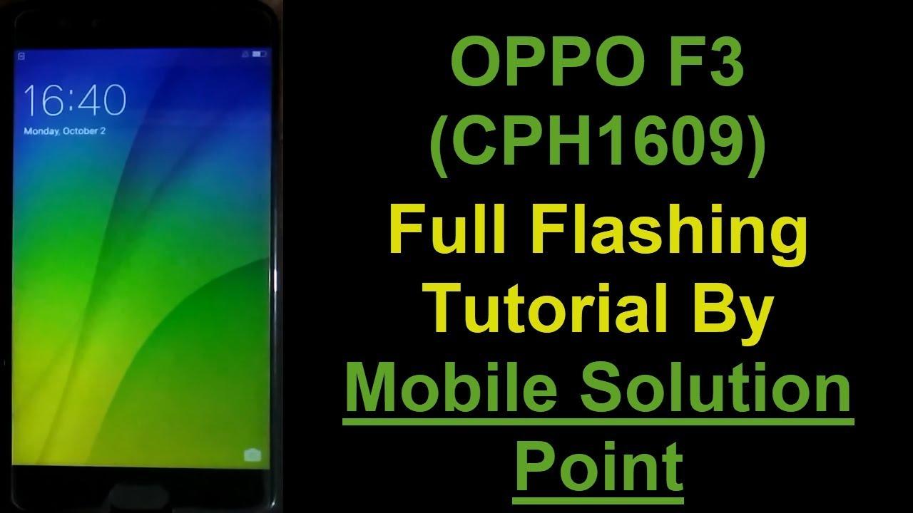 OPPO F3 (CPH1609) Pattern, Password & Pin Lock Remove Done Via Full Flashing