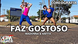 Faz Gostoso - Madonna e Anitta NEWDANCE COREOGRAFIA