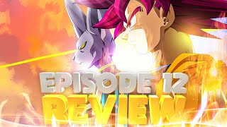 DragonBall Super Episode 12 Review-Beerus vs Super Saiyan God Goku!