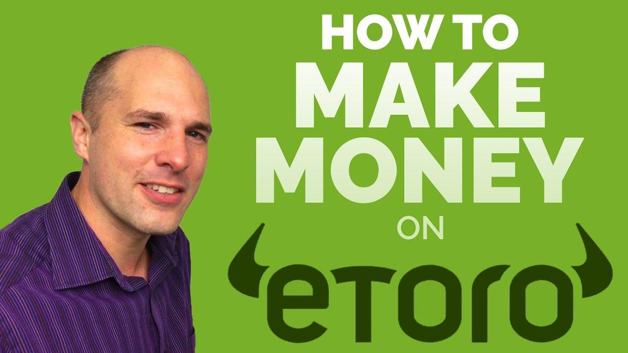 etoro how to make money