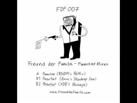 Freund der familie - porentief (Rndms remix) Mp3