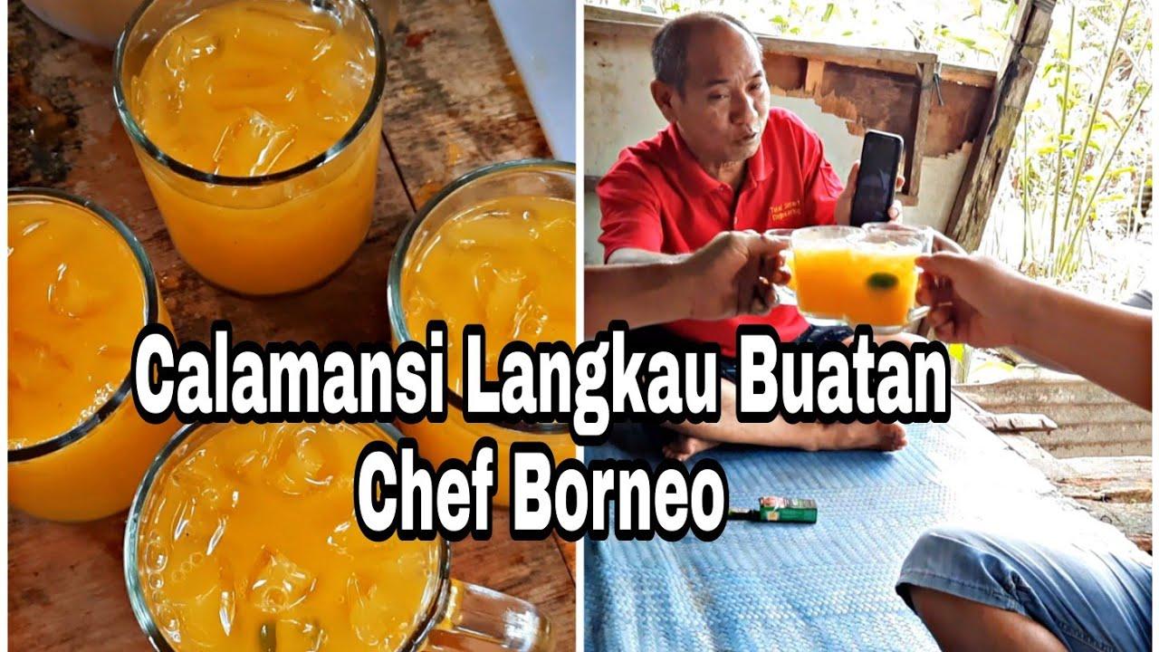 Minum Calamansi Langkau Buatan Chef Borneo..
