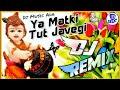 Ya Matki Tut Javegi Remix || Krishna Bhajan || Dj Remix Bhajan || Dj Bhakti Songs || New Song 2020