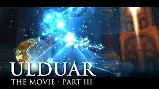 Ulduar: The Movie - Part 3 - Invisusira (WoW Lore Video)