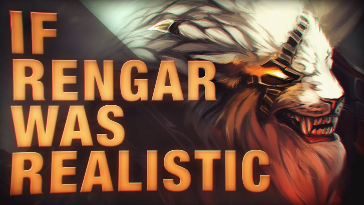 if rengar was realistic youtube