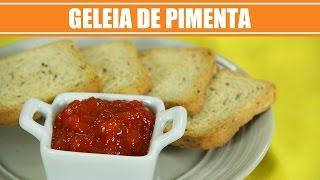 Receita de Geleia de Pimenta Caseira - Web à Milanesa