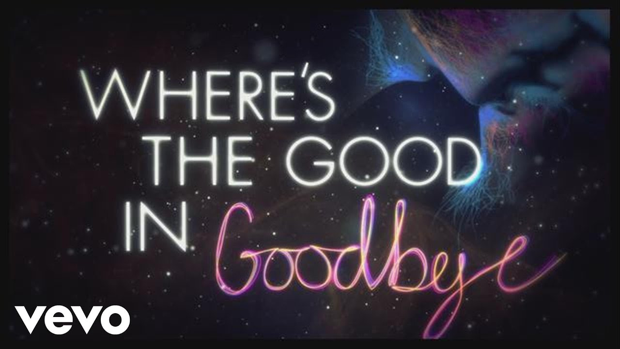 The Script No Good In Goodbye Lyric Video Youtube