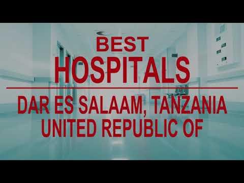Best Hospitals in  Dar es Salaam, Tanzania, United Republic Of