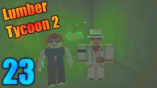 [ROBLOX: Lumber Tycoon 2] - Lets Play Ep 23 COLLAB w/ Heath Haskins - GREEN BOX!