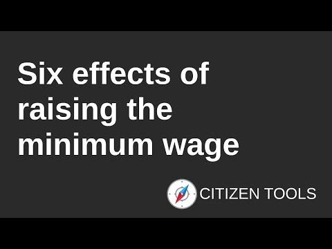 Six Effects of Raising the Minimum Wage
