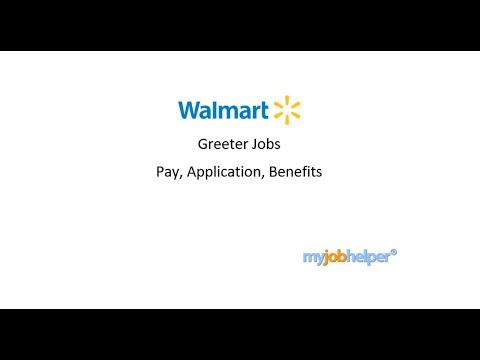 Walmart Greeter Jobs - Pay And Salary, Application And Benefits