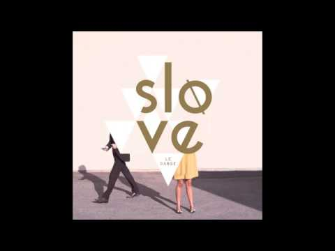 Slove - If Only i Had