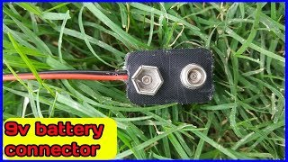 How to make 9v Battery  connector using old batteries at home very easy//