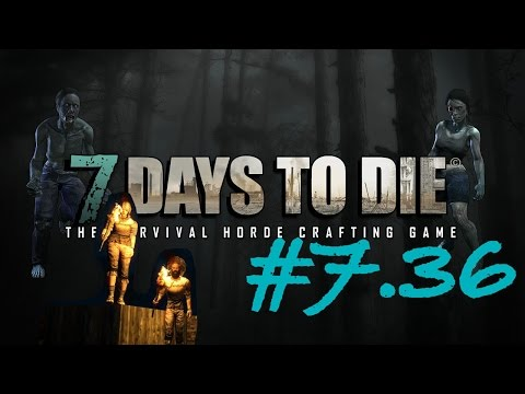 Let´s Play 7 Days to Die #7.36 Kabel 4 every 1