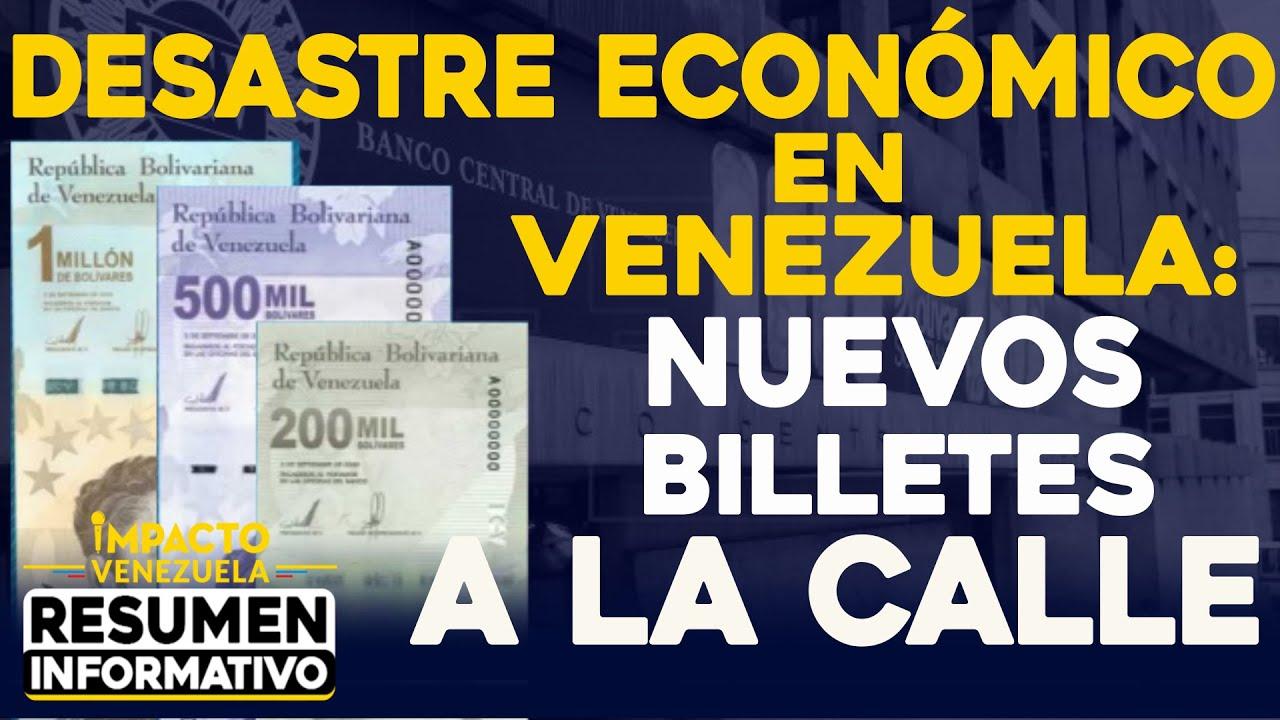 Desastre económico en Venezuela: nuevos billetes a la calle | 🔴 NOTICIAS VENEZUELA HOY Marzo 6 2021