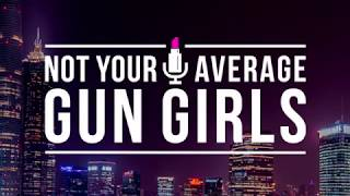 Not Your Average Gun Girls Trailer