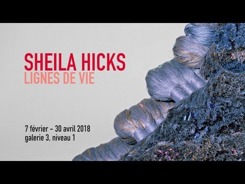 Teaser | Sheila Hicks | Exposition | Centre Pompidou