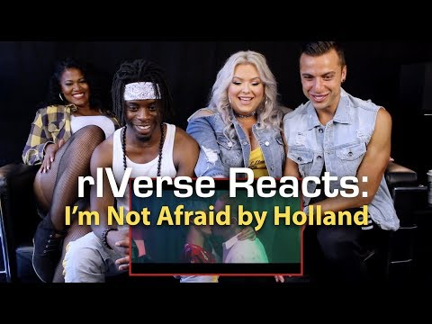 rIVerse Reacts: I'm Not Afraid by Holland - M/V Reaction