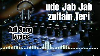 Ude Jab Jab zulfain Teri (full song) Lyrics cover by Vicky Singh Mohammad rafi & asha bhosle