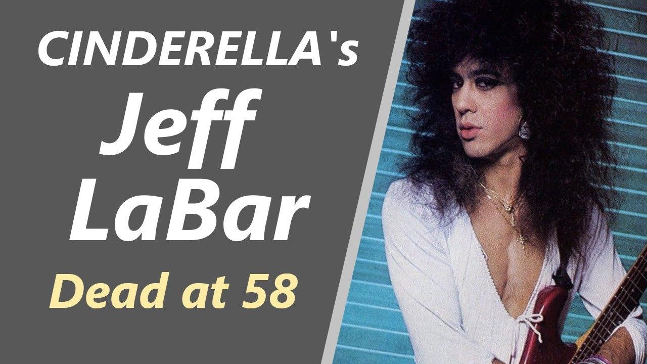 Jeff LaBar, Cinderella Guitarist, Dies at 58