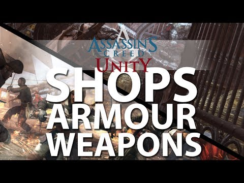 Assassin's Creed Unity - Armour, Weapons, Dyes - Shops and Economics
