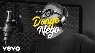 Mumuzinho - Dengo Nego (Lyric Video)