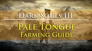 Dark Souls III - Pale Tongue Farming Guide (Rosaria's Fingers Covenant Item)