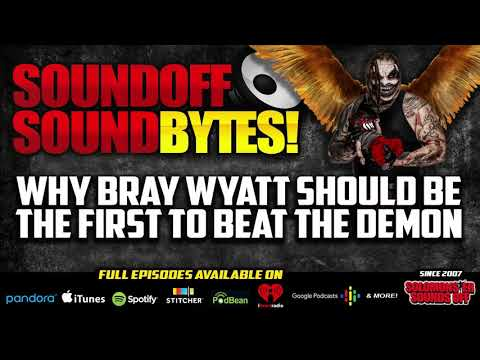 Why Bray Wyatt Should Be The First To BEAT THE DEMON