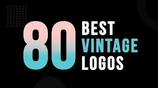 80 Best Vintage logo Design | Retro Logo Design