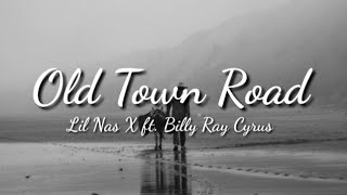 Lil Nas X ft. Billy Ray Cyrus - Old Town Road (LYRICS)