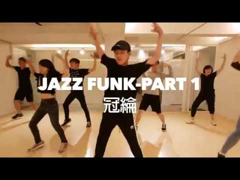 20171103 Jazz funk Choreographer by 冠綸/Jimmy dance Studio