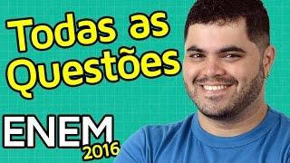 🚨 TODAS AS QUESTÕES DE MATEMÁTICA DO ENEM 2016 RESOLVIDAS | Matemática Rio