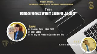 Demage Venous System Cause Of Leg Ulcer