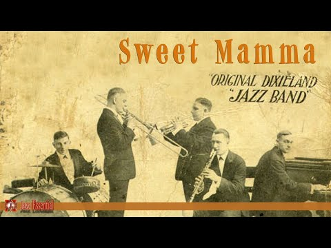 Original Dixieland Jazz Band - Sweet Mamma