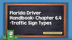 Florida Driver Handbook: Chapter 6.4 - Traffic Sign Types