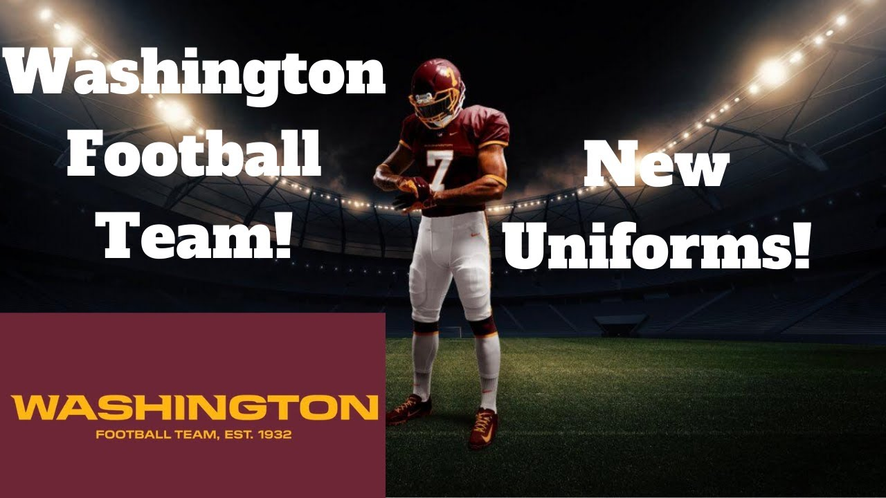Redskins Announce New Name Will Be Washington Football Team New Uniforms Leaked Youtube