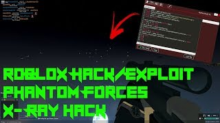 Roblox Phantom Forces Hack/Exploit:X-Ray(Patched)