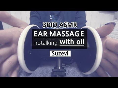 3DIO ASMR 'Ear Massage with oil 쵸크쵸크 이어마사지' by Suzevi (no talking)
