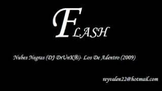 Nubes Negras (Moriria X Ti) (DJ DrUnK®)- Los De Adentro (2009) RemiX