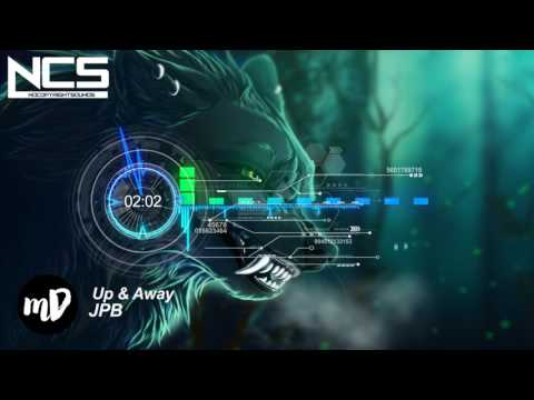 JPB -  Up & Away NCS NoCopyRightSounds | Best of NCS 2017