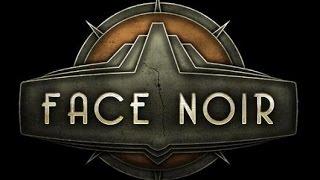 Face Noir Gameplay PC 1080p HD
