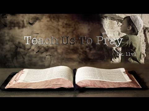 Bible Quotes Teach Us To Pray