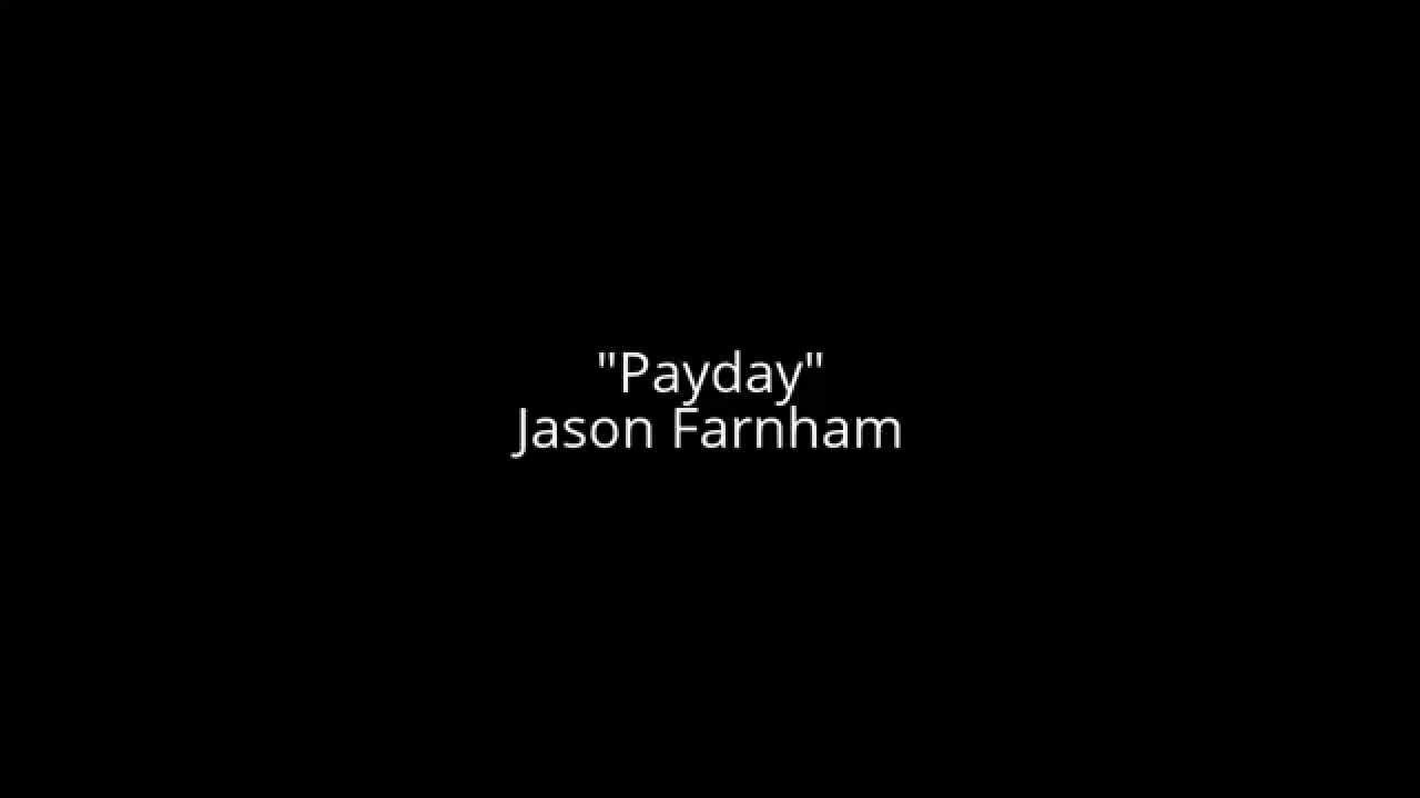 Shared Songs Payday Jason Farnham Music Pop Youtube Farnham Payday Songs