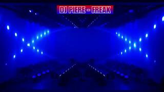 DJ PIERE  -  FREAK