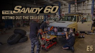 The Sandy 60 | Kitting out the Cruiser (60 Series Build)
