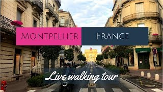 Montpellier, France live walking tour | American in France