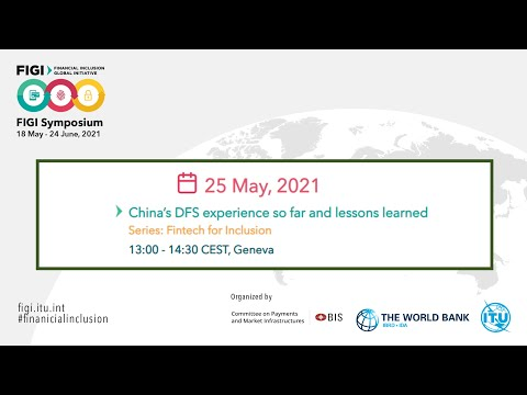 FIGI 2021 | China's DFS experience so far and lessons learned
