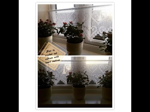 How to crochet net curtain with heart motives Part 1 of 2