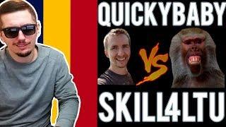 Sunt roman si imi dau cu parerea! |  QuickyBaby vs skill4ltu